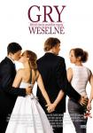 Plakat filmu Gry weselne