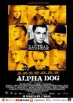 Plakat filmu Alpha Dog