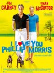 Plakat filmu I Love You Phillip Morris